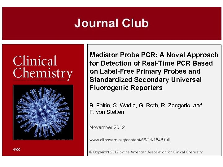 Mediator Probe PCR: A Novel Approach for Detection of Real-Time PCR Based on Label-Free