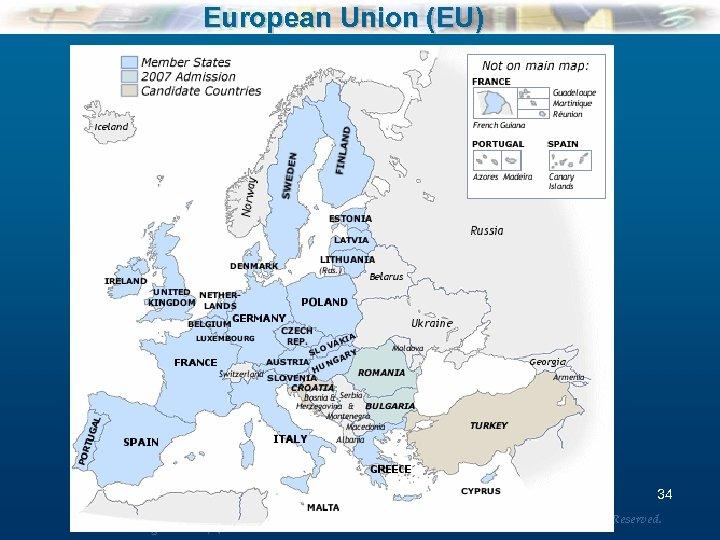 European Union (EU) 34 Mc. Graw-Hill/Irwin Understanding Business, 7/e © 2005 The Mc. Graw-Hill