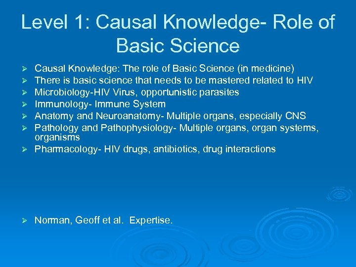 Level 1: Causal Knowledge- Role of Basic Science Causal Knowledge: The role of Basic