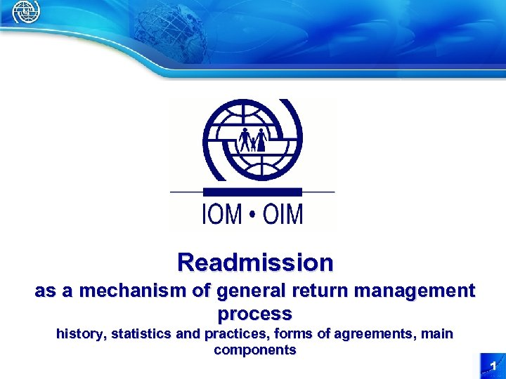 Readmission as a mechanism of general return management process history, statistics and practices, forms
