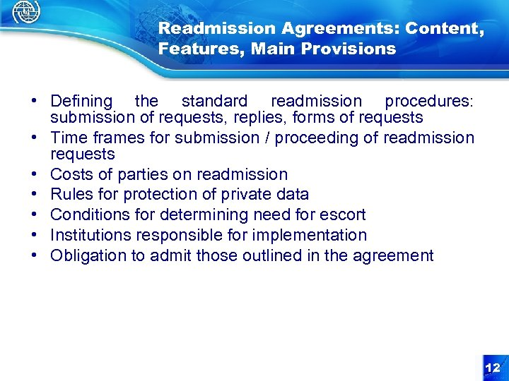 Readmission Agreements: Content, Features, Main Provisions • Defining the standard readmission procedures: submission of