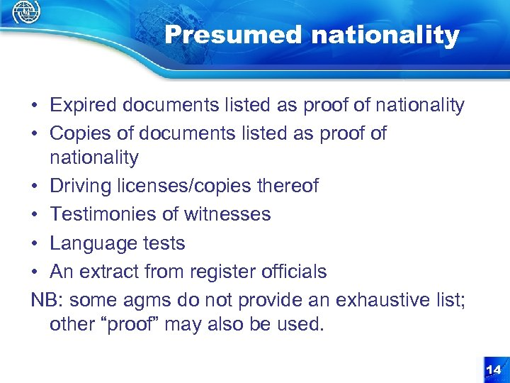 Presumed nationality • Expired documents listed as proof of nationality • Copies of documents