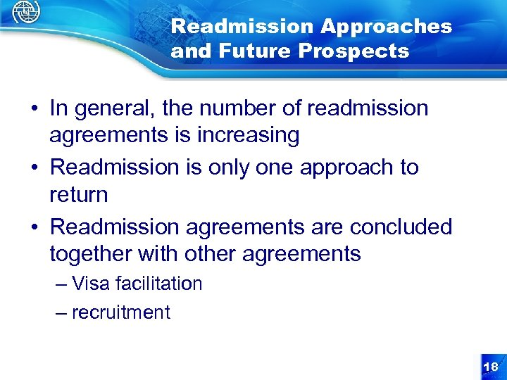 Readmission Approaches and Future Prospects • In general, the number of readmission agreements is