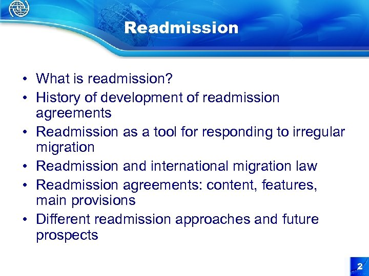 Readmission • What is readmission? • History of development of readmission agreements • Readmission