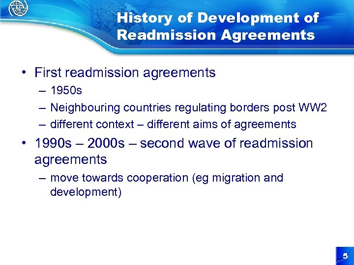 History of Development of Readmission Agreements • First readmission agreements – 1950 s –