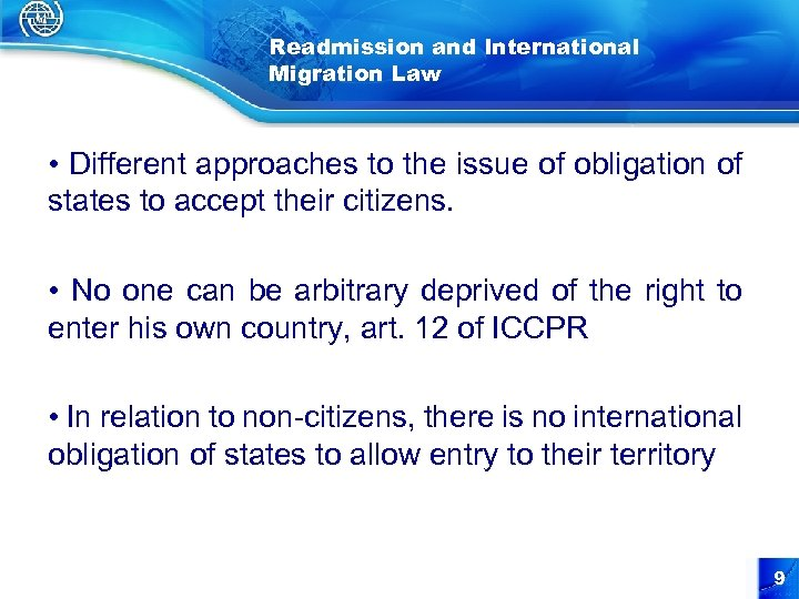 Readmission and International Migration Law • Different approaches to the issue of obligation of