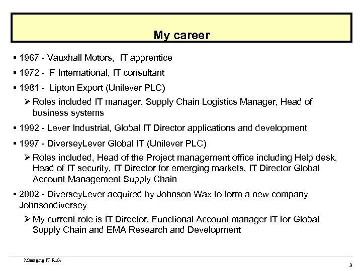 My career § 1967 - Vauxhall Motors, IT apprentice § 1972 - F International,