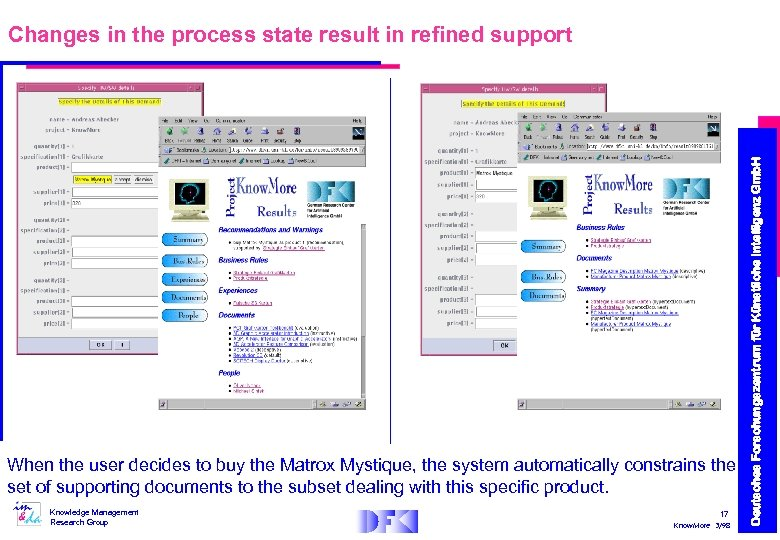When the user decides to buy the Matrox Mystique, the system automatically constrains the