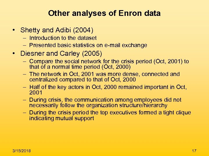 Other analyses of Enron data • Shetty and Adibi (2004) – Introduction to the