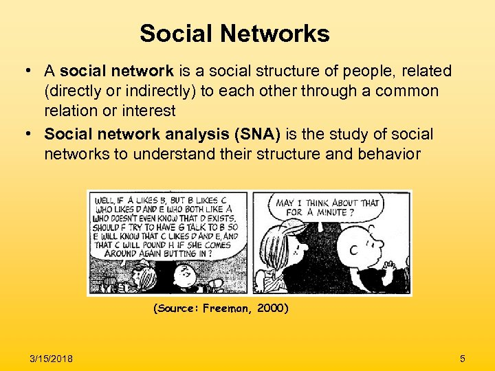 Social Networks • A social network is a social structure of people, related (directly