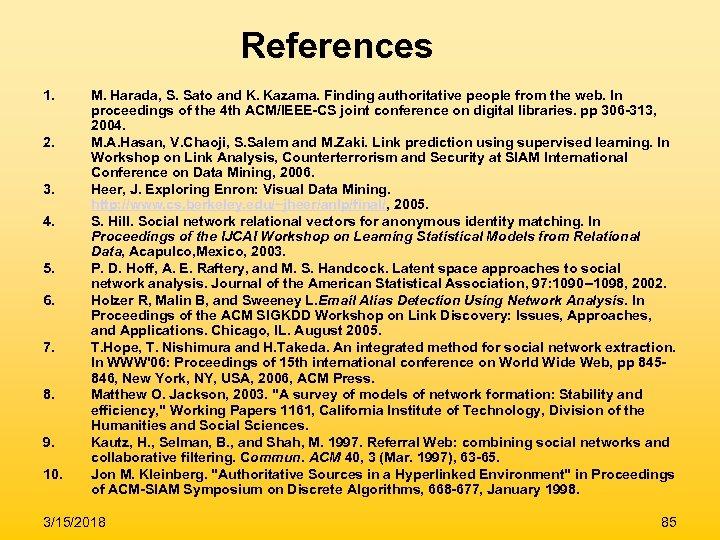 References 1. 2. 3. 4. 5. 6. 7. 8. 9. 10. M. Harada, S.