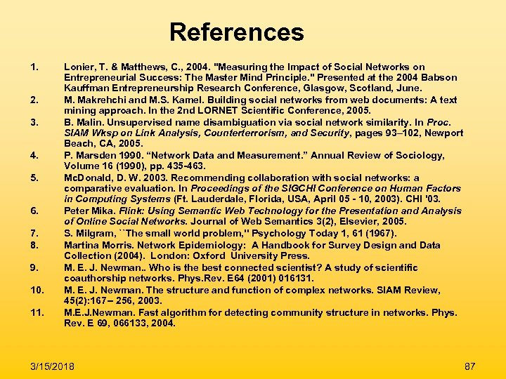 References 1. 2. 3. 4. 5. 6. 7. 8. 9. 10. 11. Lonier, T.