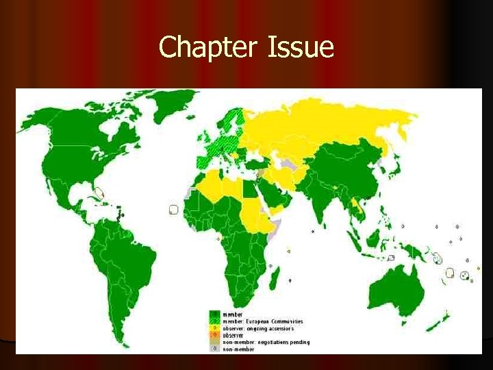 Chapter Issue l The issue at the center of this chapter is whether or