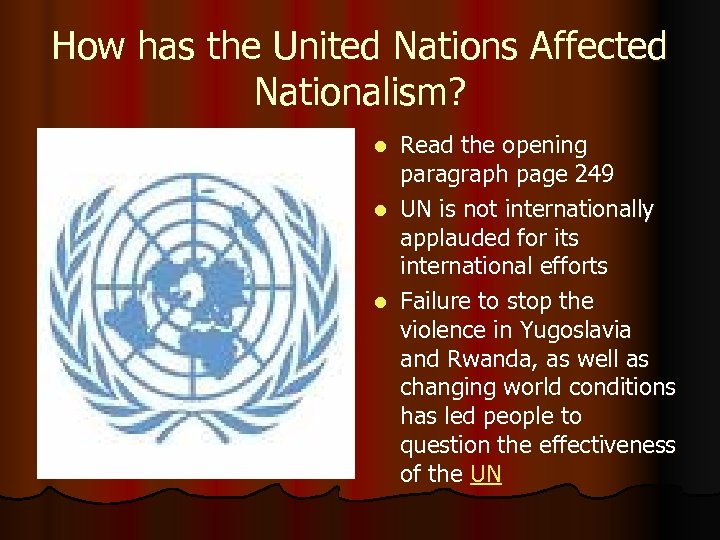 How has the United Nations Affected Nationalism? Read the opening paragraph page 249 l