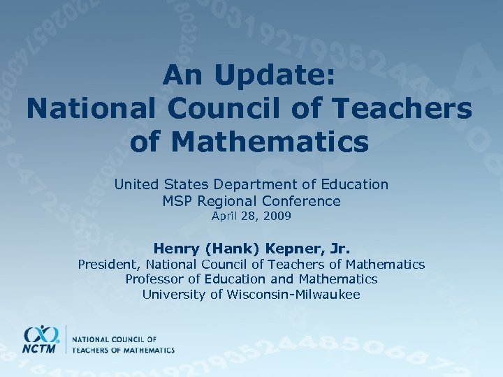 An Update: National Council of Teachers of Mathematics United States Department of Education MSP