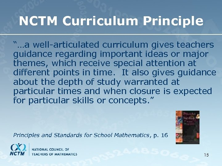 "NCTM Curriculum Principle ""…a well-articulated curriculum gives teachers guidance regarding important ideas or major"