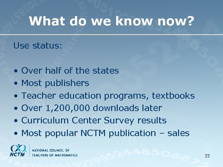 What do we know now? Use status: • • • Over half of the