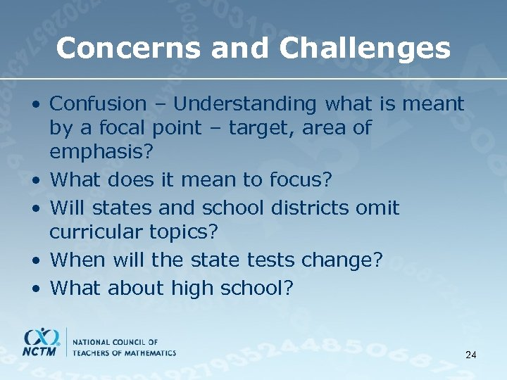 Concerns and Challenges • Confusion – Understanding what is meant by a focal point