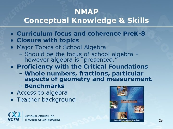NMAP Conceptual Knowledge & Skills • Curriculum focus and coherence Pre. K-8 • Closure