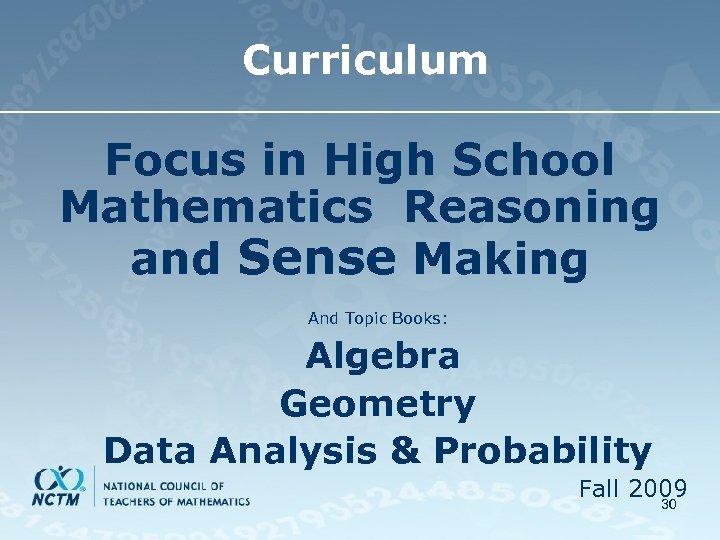 Curriculum Focus in High School Mathematics Reasoning and Sense Making And Topic Books: Algebra