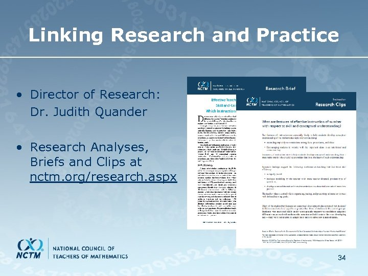 Linking Research and Practice • Director of Research: Dr. Judith Quander • Research Analyses,