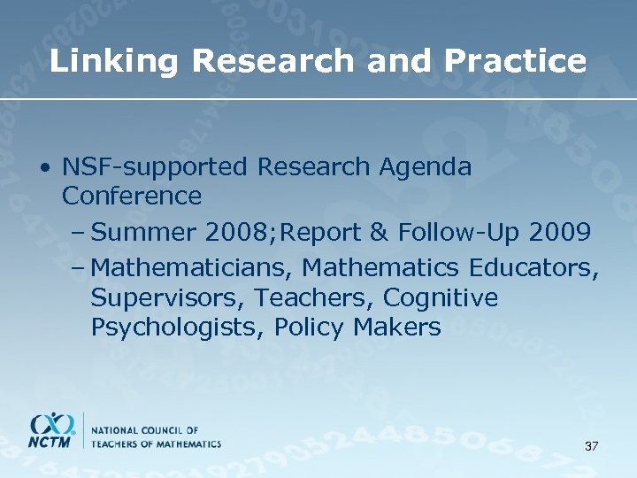 Linking Research and Practice • NSF-supported Research Agenda Conference – Summer 2008; Report &