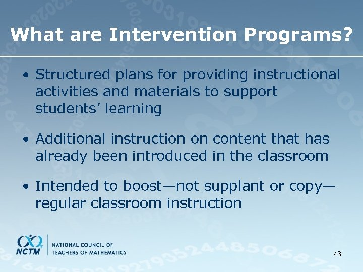 What are Intervention Programs? • Structured plans for providing instructional activities and materials to