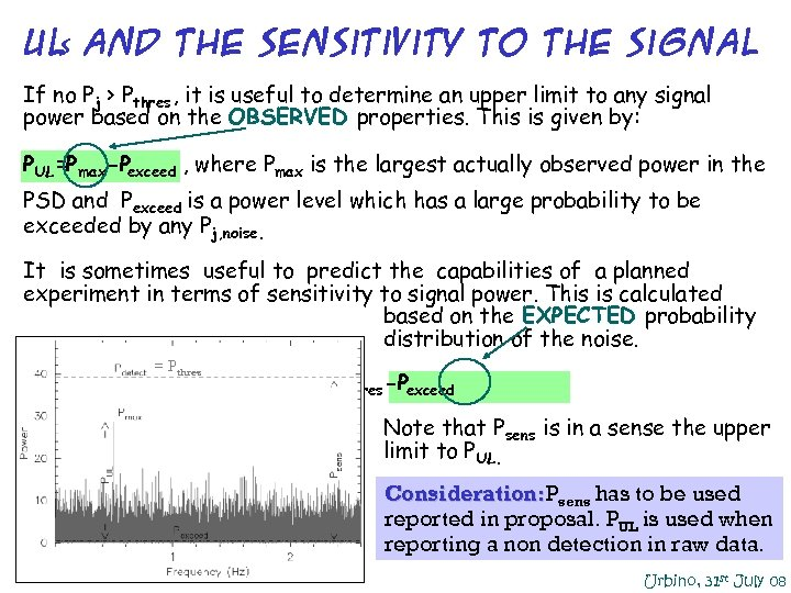 UL and THE sensitivity to the signal s If no Pj > Pthres ,
