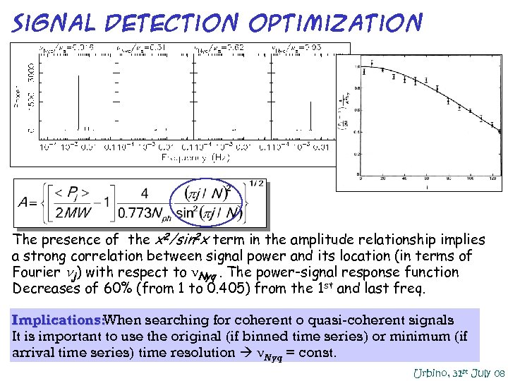 signal detection optimization The presence of the x 2/sin 2 x term in the