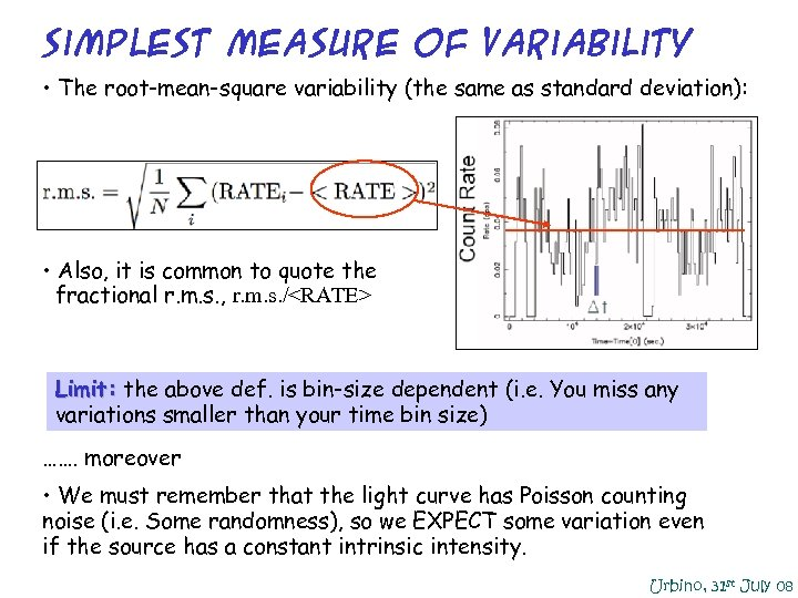 Simplest Measure of Variability • The root-mean-square variability (the same as standard deviation): •