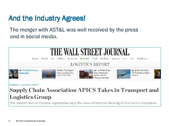 And the Industry Agrees! The merger with AST&L was well received by the press