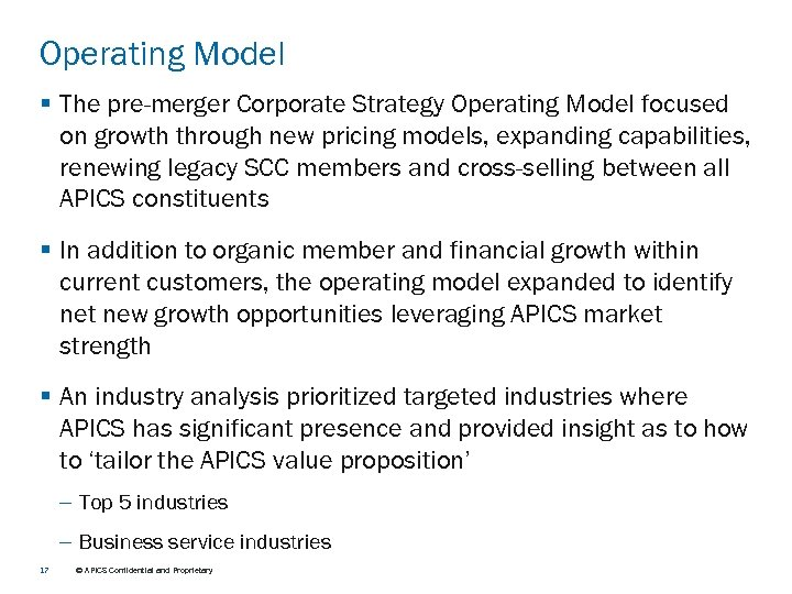 Operating Model § The pre-merger Corporate Strategy Operating Model focused on growth through new
