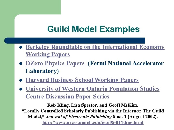 Guild Model Examples l l Berkeley Roundtable on the International Economy Working Papers DZero