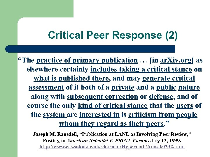 "Critical Peer Response (2) ""The practice of primary publication … [in ar. Xiv. org]"