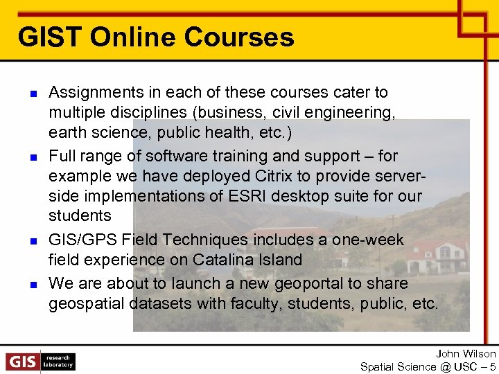 GIST Online Courses n n Assignments in each of these courses cater to multiple