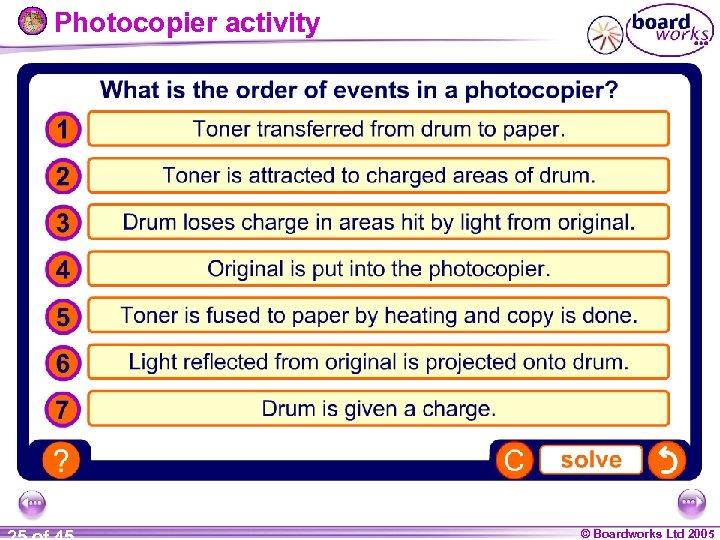 Photocopier activity © Boardworks Ltd 2005