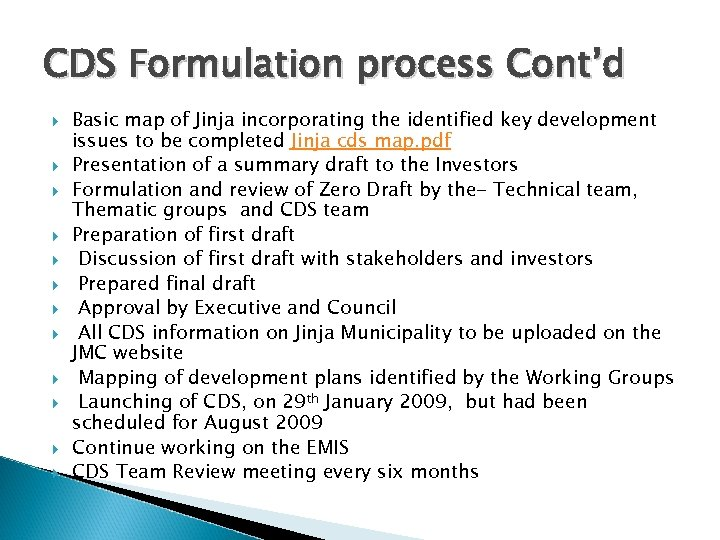 CDS Formulation process Cont'd Basic map of Jinja incorporating the identified key development issues