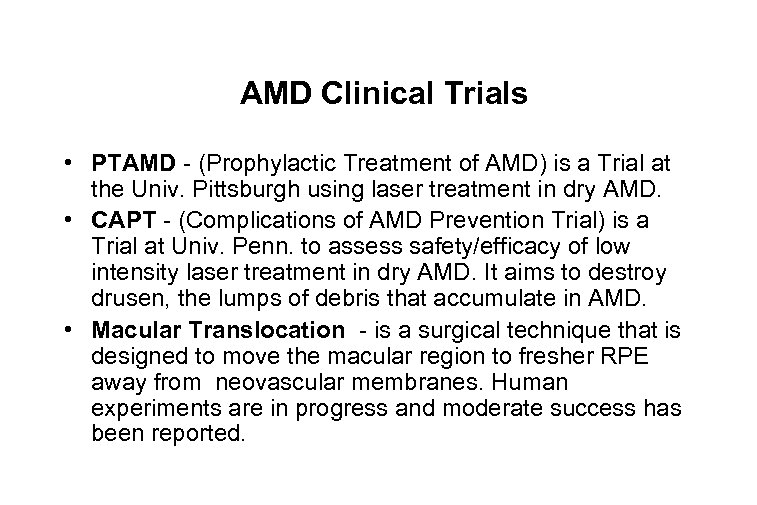 AMD Clinical Trials • PTAMD - (Prophylactic Treatment of AMD) is a Trial at