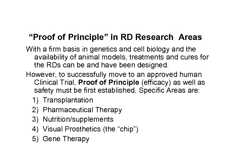 """Proof of Principle"" in RD Research Areas With a firm basis in genetics and"