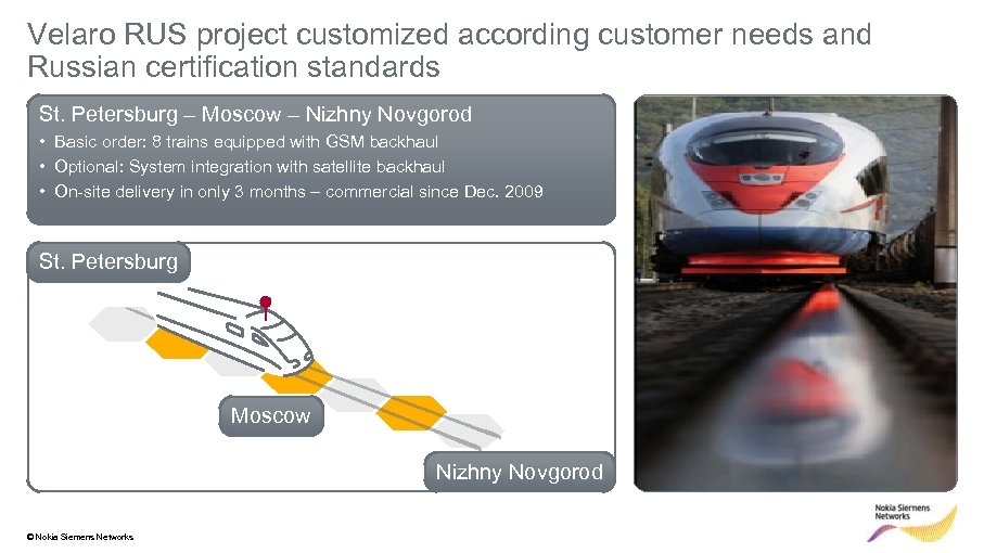 Velaro RUS project customized according customer needs and Russian certification standards St. Petersburg –