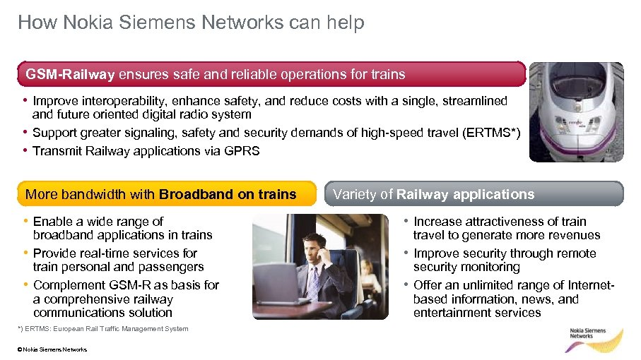 How Nokia Siemens Networks can help GSM-Railway ensures safe and reliable operations for trains