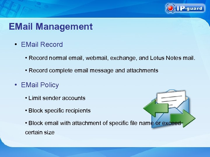 EMail Management • EMail Record • Record normal email, webmail, exchange, and Lotus Notes