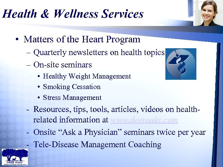 Health & Wellness Services • Matters of the Heart Program – Quarterly newsletters on