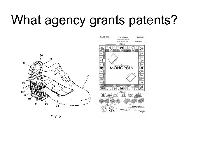 What agency grants patents?