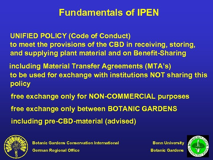Fundamentals of IPEN UNIFIED POLICY (Code of Conduct) to meet the provisions of the