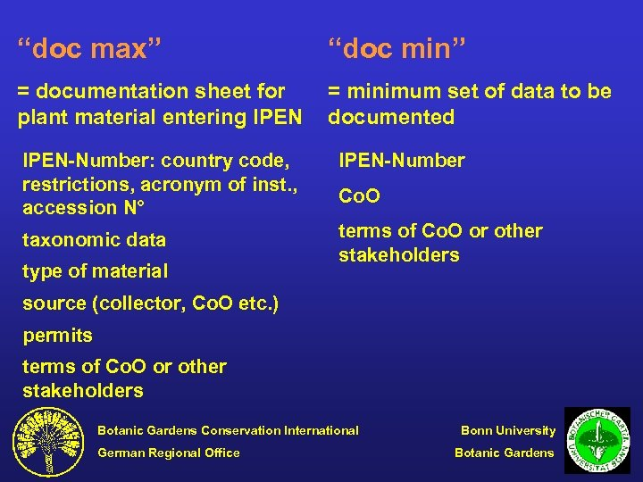 """doc max"" ""doc min"" = documentation sheet for plant material entering IPEN = minimum"