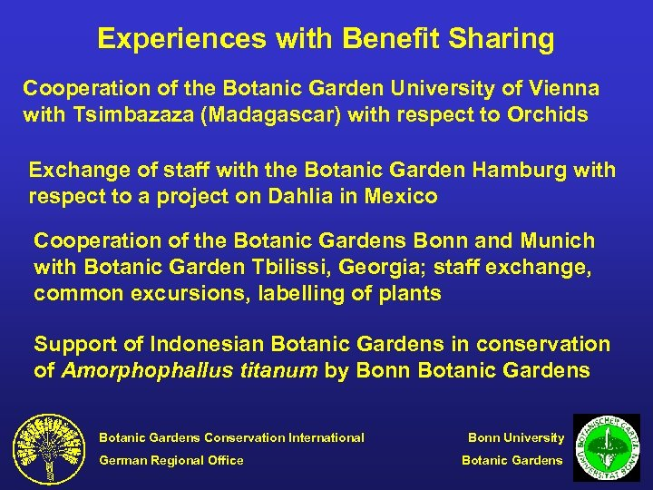 Experiences with Benefit Sharing Cooperation of the Botanic Garden University of Vienna with Tsimbazaza