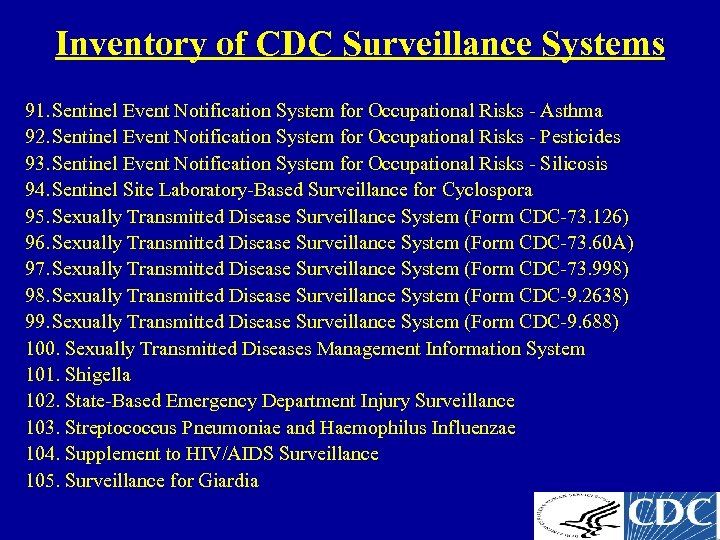 Inventory of CDC Surveillance Systems 91. Sentinel Event Notification System for Occupational Risks -