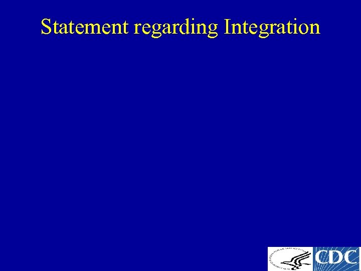 Statement regarding Integration