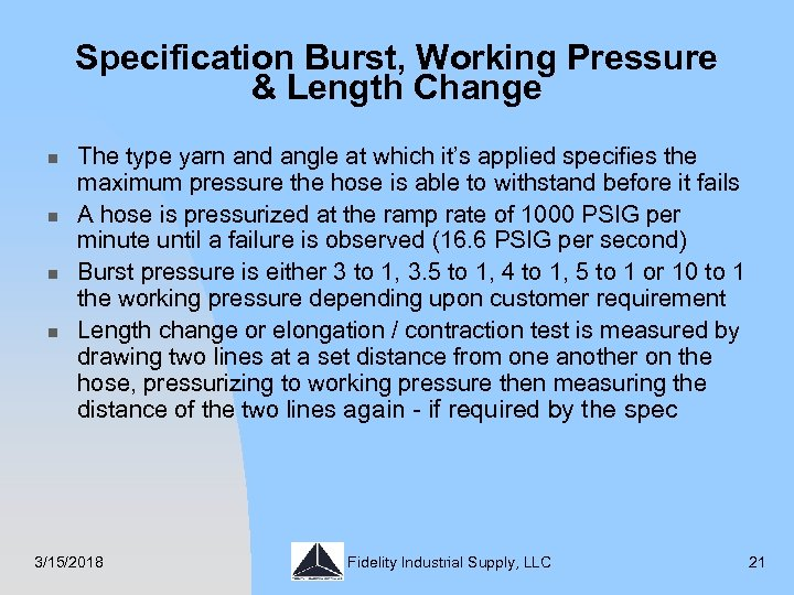 Specification Burst, Working Pressure & Length Change n n The type yarn and angle